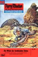 William Voltz: Perry Rhodan 377: Wüste der strahlenden Steine ★★★★