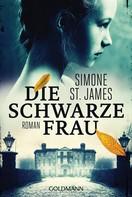 Simone St. James: Die schwarze Frau ★★★★