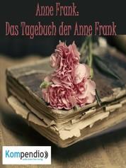 Das Tagebuch der Anne Frank - von Anne Frank