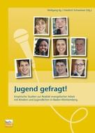 Dr. Wolfgang Ilg: Jugend gefragt!