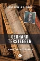 Jost Müller-Bohn: Gerhard Tersteegen