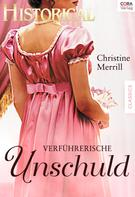 Christine Merrill: Verführerische Unschuld ★★★★