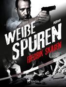 Fredrik Skagen: Weiße Spuren ★★★★