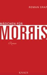 Mädchen für Morris - Roman