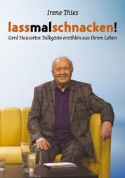 Lass mal schnacken! - Gerd Hausottos Talkgäste erzählen aus ihrem Leben