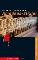 Norbert Klugmann: Amadeus-Elixier ★★★