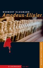 Amadeus-Elixier - Kriminalroman