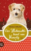 Nicole Walter: Der Weihnachtshund von Venedig ★★★