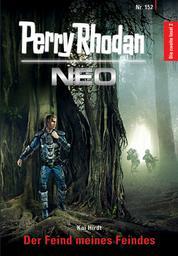 Perry Rhodan Neo 152: Der Feind meines Feindes - Staffel: Die zweite Insel