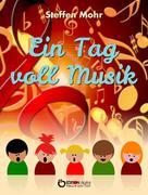 Steffen Mohr: Ein Tag voll Musik