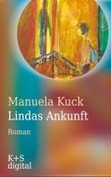 Manuela Kuck: Lindas Ankunft ★★★★★