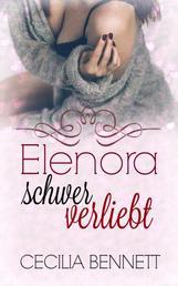Elenora schwer verliebt - Liebesroman