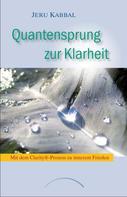 Jeru Kabbal: Quantensprung zur Klarheit