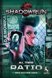 Shadowrun: Alter Ratio