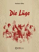 Herbert Otto: Die Lüge ★★★★