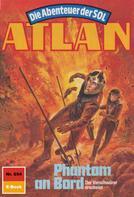 Peter Terrid: Atlan 654: Phantom an Bord ★★★★