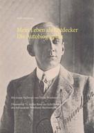 Tobias Wimbauer: Mein Leben als Entdecker. Die Autobiographie ★★★★