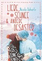 Nicola Doherty: Liebe, Schnee und andere Desaster ★★★★