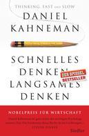 Daniel Kahneman: Schnelles Denken, langsames Denken ★★★★