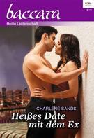 Charlene Sands: Heißes Date mit dem Ex ★★★★