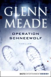 Operation Schneewolf - Thriller