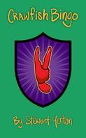 Stewart Yerton: Crawfish Bingo
