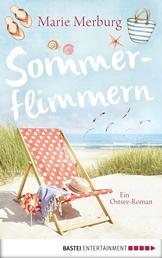 Sommerflimmern - Ein Ostsee-Roman