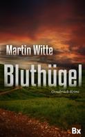 Martin Witte: Bluthügel ★★★★