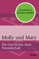 Francesca Rendle-Short: Molly und Mary