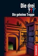 Marco Sonnleitner: Die drei ???, Die geheime Treppe (drei Fragezeichen)