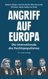 Angriff auf Europa - Die Internationale der Rechtspopulisten