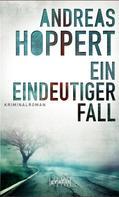 Andreas Hoppert: Ein eindeutiger Fall ★★★