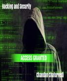 Chandan Chaturvedi: Hacking and Security