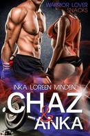 Inka Loreen Minden: Chaz & Anka ★★★★
