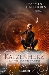 Schwestern des Mondes: Katzenherz - Roman