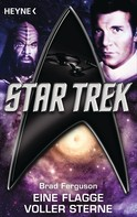 Brad Ferguson: Star Trek: Eine Flagge voller Sterne