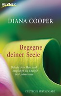 Diana Cooper: Begegne deiner Seele ★★★★