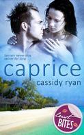 Cassidy Ryan: Caprice