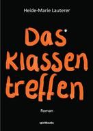 Heide-Marie Lauterer: Das Klassentreffen ★★★★