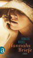 Ronaldo Wrobel: Hannahs Briefe ★★★★