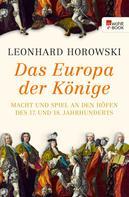 Leonhard Horowski: Das Europa der Könige ★★★