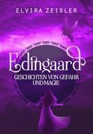Elvira Zeißler: Edingaard - Geschichten von Gefahr und Magie ★★★★★
