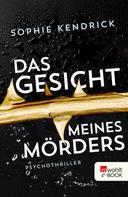 Sophie Kendrick: Das Gesicht meines Mörders ★★★★