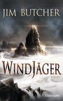 Jim Butcher: Windjäger ★★★★★