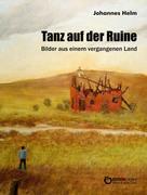 Johannes Helm: Tanz auf der Ruine