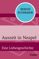 Bernd Schirmer: Auszeit in Neapel ★★