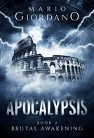 Mario Giordano: Apocalypsis - Brutal Awakening ★★★★★