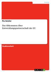 Das Abkommen über Entwicklungspartnerschaft der EU