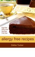 Dallas Tucker: Allergy Free Recipes