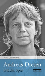 Andreas Dresen - Glücks Spiel